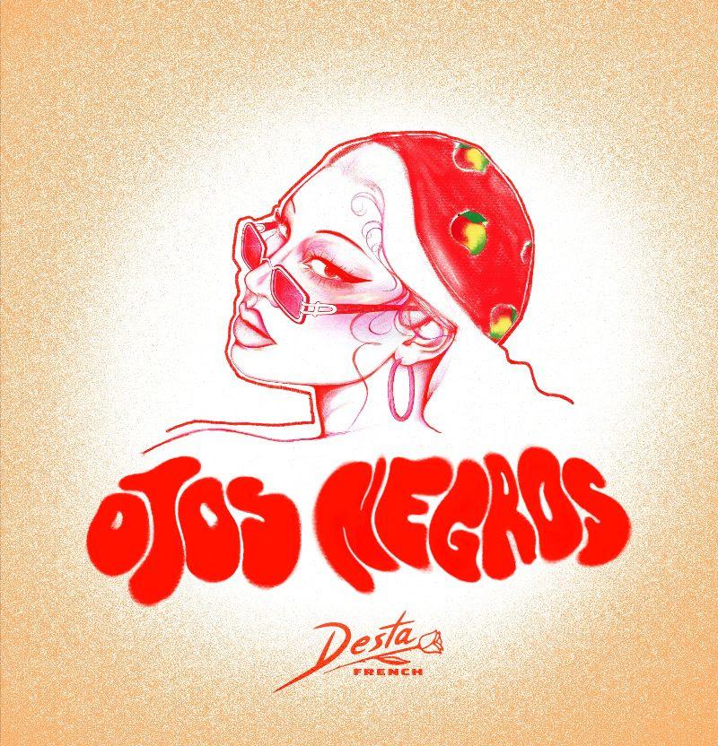 Desta French presenta su sencillo Ojos Negros